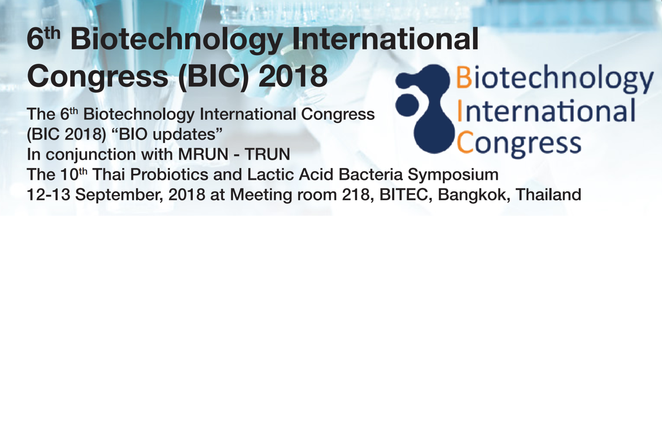 6th Biotechnology International Congress (BIC) 2018